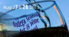 Bodega Bay Art and Wine Fest Aug 23&24, 2014